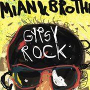 Cel mai cool lucru de luna asta: Damian&Brothers - Gypsy Rock