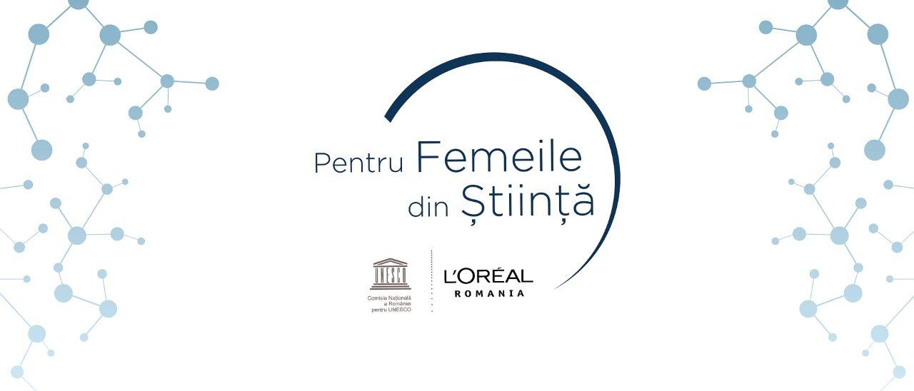 Cine sunt româncele care au fost premiate la Gala L'Oreal UNESCO Pentru Femeile din Știință